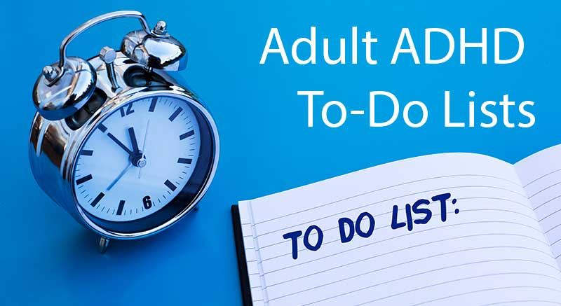 adult adhd to do list