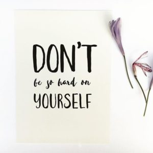 don't be hard on yourself novum psychiatry