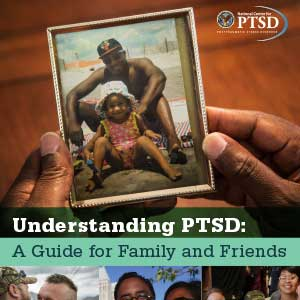 Understanding PTSD Family and Friends